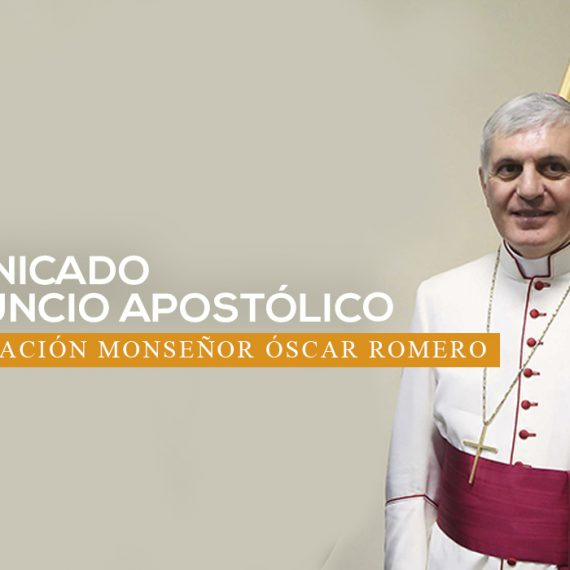 Comunicado del nuncio apostólico sobre canonización del beato Oscar Romero
