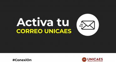 CONEXI ON: Activa tu correo UNICAES