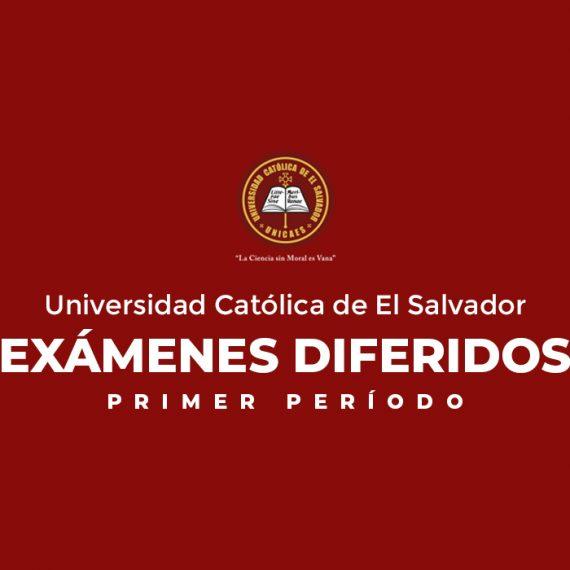 EXÁMENES DIFERIDOS | PRIMER PERÍODO