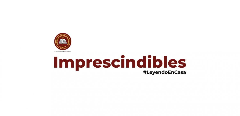 Imprescindibles   #LeyendoEnCasa