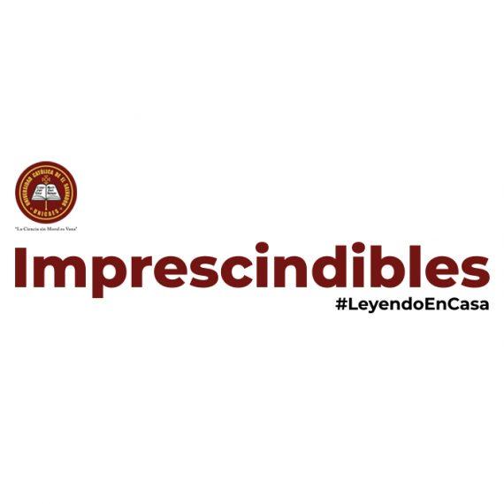 Imprescindibles | #LeyendoEnCasa