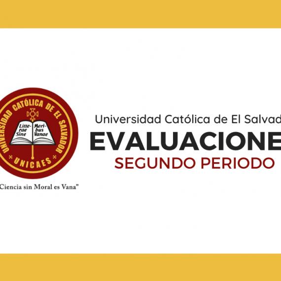 Comunicado UNICAES | Evaluaciones Segundo Periodo
