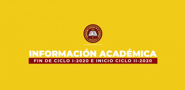 Información Académica I Fin de Ciclo I-2020 e Inicio de Ciclo II-2020