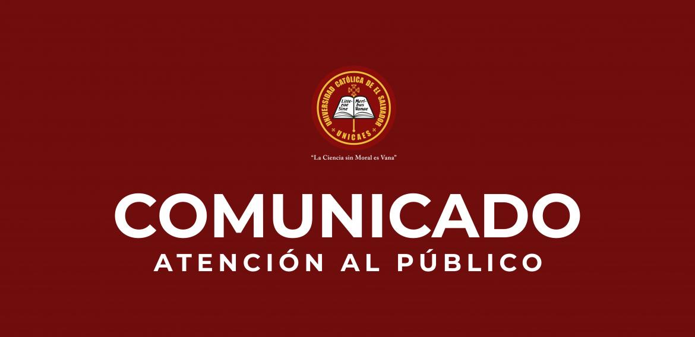 COMUNICADO ATENCIÓN AL PÚBLICO | UNICAES SANTA ANA