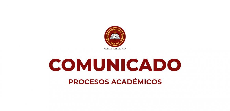 COMUNICADO PROCESOS ACADÉMICOS CICLO 1/2021